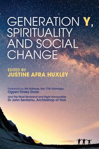 Generation Y, Spirituality and Social ChangePutting Spiritual Values into Action【電子書籍】