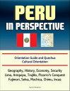 Peru in Perspective: Orientati...
