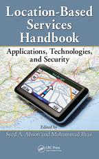 Location-Based Services HandbookApplications, Technologies, and Security【電子書籍】