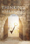 "Thinking HebraicallyUncovering ""Nuggets"" in the Bible Through a Hebrew Mindset【電子書籍】[ Alyosha Ryabinov ]"
