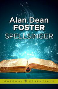 Spellsinger【電子書籍】[ Alan Dean Foster ]