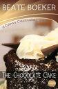 楽天Kobo電子書籍ストアで買える「The Chocolate Cake (A Culinary Catastrophe - #1【電子書籍】[ Beate Boeker ]」の画像です。価格は111円になります。