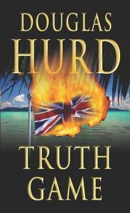 Truth Game【電子書籍】[ Douglas Hurd ]