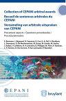 Collection of CEPANI arbitral awards / Recueil de sentences arbitrales du Cepani / Verzameling van arbitrale uitspraken van CepaniProcedural aspects / Questions proc?durales / Procedurekwesties【電子書籍】[ S. Bauwens ]