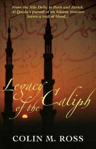 Legacy of the Caliph【電子書籍】[ Colin Ross ]