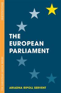 洋書, SOCIAL SCIENCE The European Parliament Ariadna Ripoll Servent