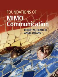洋書, COMPUTERS & SCIENCE Foundations of MIMO Communication Robert W. Heath Jr.