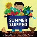 Summer Supper【電子書籍】[ Rubin Pfeffer ]