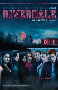 Riverdale Vol. 2【電子書籍】[ Roberto Aguirre-Sacasa ]