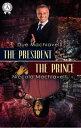 The President / ...