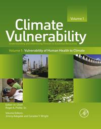 Climate VulnerabilityUnderstanding and Addressing Threats to Essential Resources【電子書籍】[ Roger A. Pielke, Sr. ]