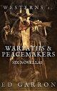楽天Kobo電子書籍ストアで買える「Westerns: Warpaths & PeacemakersWILDCARD WESTERNS, #1【電子書籍】[ Ed Garron ]」の画像です。価格は150円になります。