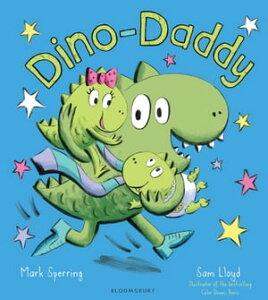Dino-Daddy【電子書籍】[ Mark Sperring ]