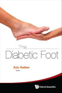 Diabetic Foot, The【電子書籍】[ Abdul Aziz Nather ]