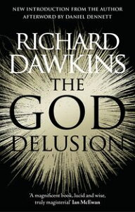 The God Delusion【電子書籍】[ Richard Dawkins ]