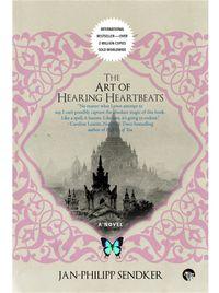 The Art of Hearing Heartbeats【電子書籍】[ Jan-Philipp Sendker ]