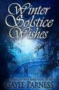 楽天Kobo電子書籍ストアで買える「Winter Solstice Wishes: A Rogues Shifter Series Short Story【電子書籍】[ Gayle Parness ]」の画像です。価格は111円になります。