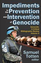 Impediments to the Prevention and Intervention of Genocide【電子書籍】[ Samuel Totten ]