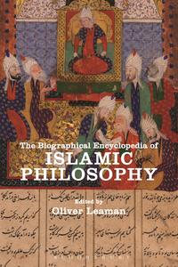 The Biographical Encyclopedia of Islamic Philosophy【電子書籍】