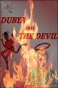 Dubya and the Devil【電子書籍】[ Carl Reader ]
