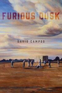 Furious Dusk【電子書籍】[ David Campos ]