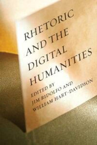 Rhetoric and the Digital Humanities【電子書籍】