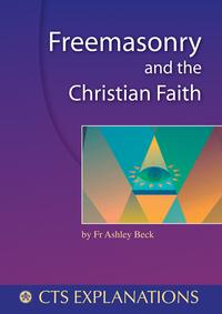 洋書, SOCIAL SCIENCE Freemasonry and the Christian Faith Fr Ashley Beck