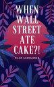 When WallStreet ...