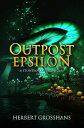 Outpost Epsilon【...