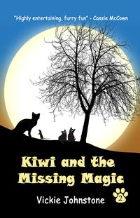 Kiwi and the Missing MagicBook 2【電子書籍】[ vickie johnstone ]