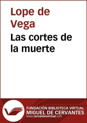 洋書, FICTION & LITERTURE Las cortes de la muerte Lope de Vega