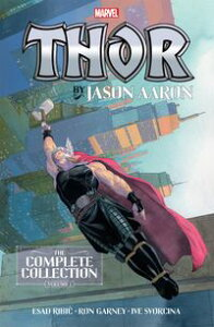 Thor By Jason AaronThe Complete Collection Vol. 1【電子書籍】[ Jason Aaron ]