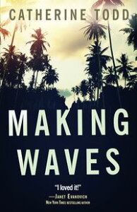 Making Waves【電子書籍】[ Catherine Todd ]