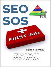 SEO SOS: Search Engine Optimization First Aid Guide ePub eBook【電子書籍】[ Darren Varndell ]