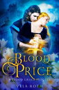 Blood Price: A B...
