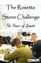 楽天Kobo電子書籍ストアで買える「The Rosetta Stone Challenge: The Power of Spanish【電子書籍】[ Sean L. Young ]」の画像です。価格は328円になります。