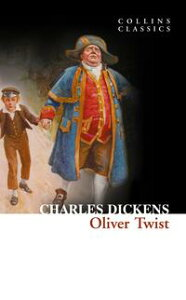 Oliver Twist (Collins Classics)【電子書籍】[ Charles Dickens ]