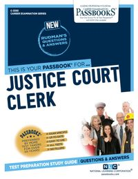 Justice Court ClerkPassbooks Study Guide【電子書籍】[ National Learning Corporation ]