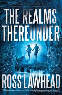 洋書, FICTION & LITERTURE The Realms Thereunder Ross Lawhead