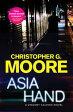 Asia HandA Vincent Calvino Novel【電子書籍】[ Christopher G. Moore ]