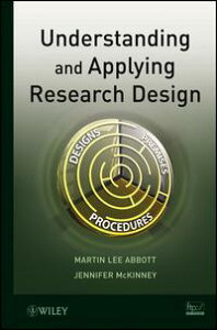 Understanding and Applying Research Design【電子書籍】[ Martin Lee Abbott ]