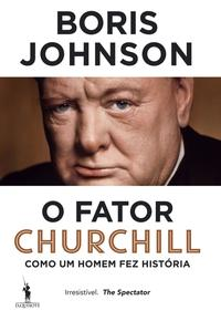 O Fator Churchill【電子書籍】[ Boris Johnson ]