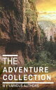 The Adventure Collection: Treasure Island, The Jungle Book, Gulliver's Travels....【電子書籍】[ Jonathan Swift ]