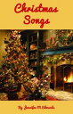 楽天Kobo電子書籍ストアで買える「Christmas Songs【電子書籍】[ Jennifer M Edwards ]」の画像です。価格は359円になります。