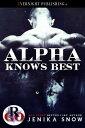 Alpha Knows Best...