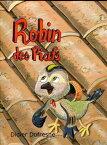 Robin des Piafs【電子書籍】[ Didier DUFRESNES ]