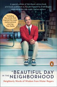 A Beautiful Day in the Neighborhood (Movie Tie-In)Neighborly Words of Wisdom from Mister Rogers【電子書籍】[ Fred Rogers ]