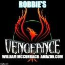 Robbie's Vengeneance【電子書籍】[ William McCurrach ]