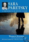 Sara ParetskyA Companion to the Mystery Fiction【電子書籍】[ Margaret Kinsman ]