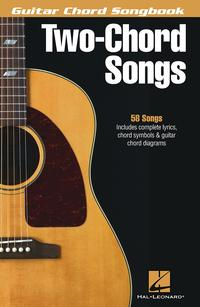 Two-Chord Songs - Guitar Chord Songbook【電子書籍】[ Hal Leonard Corp. ]